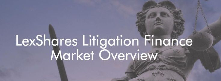 LexShares Litigation Finance Market Overview [INFOGRAPHIC]